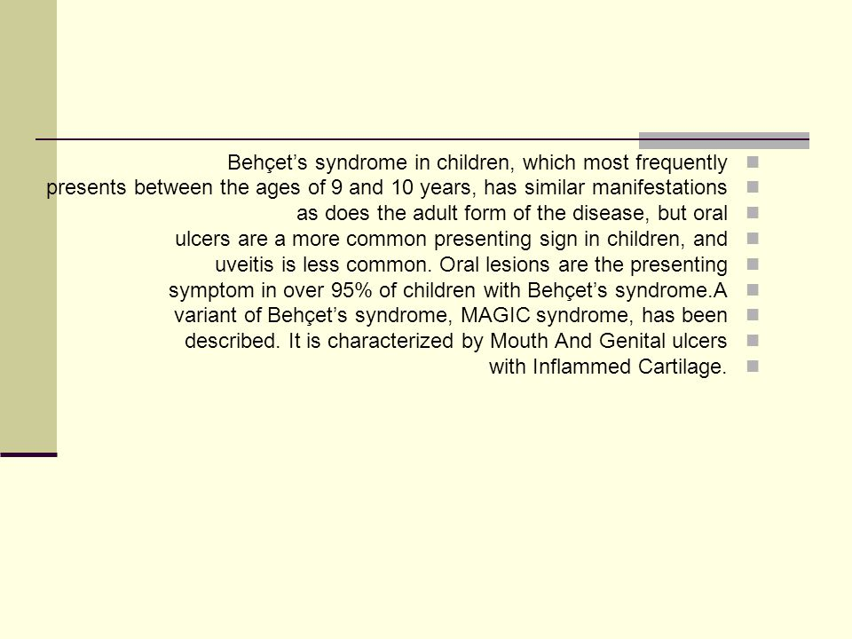 Behçet's syndrome in children, which most frequently