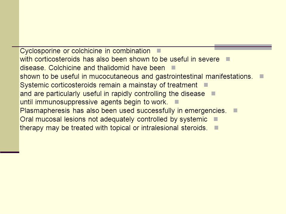 Cyclosporine or colchicine in combination