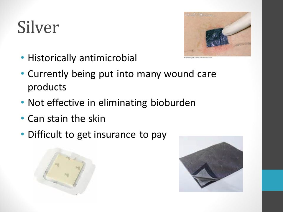 Silver Historically antimicrobial