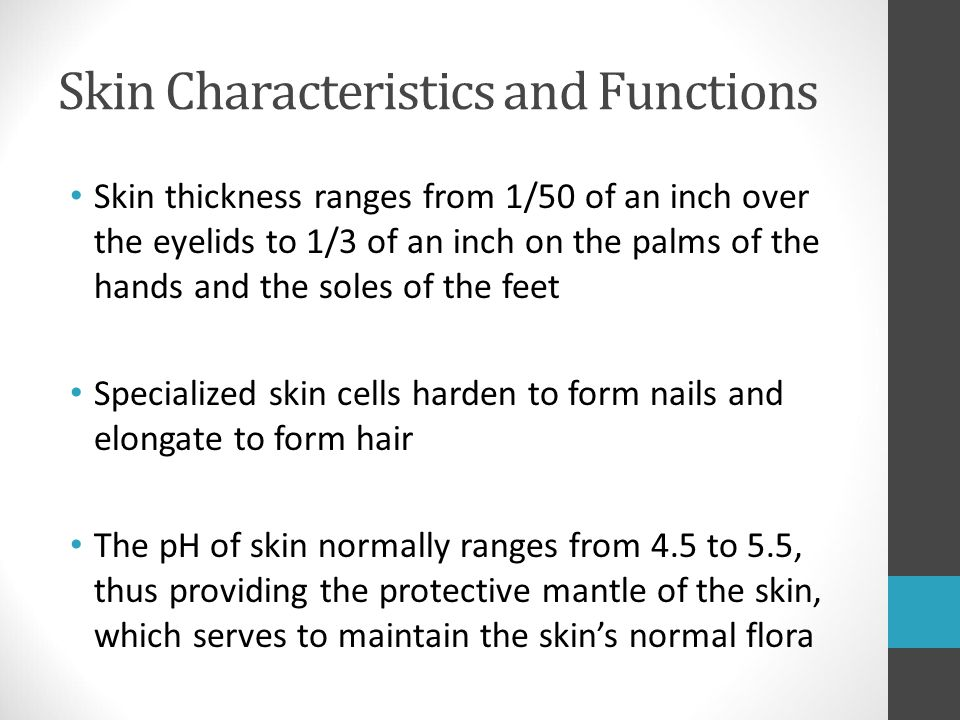 Skin Characteristics and Functions