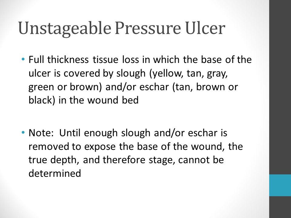 Unstageable Pressure Ulcer