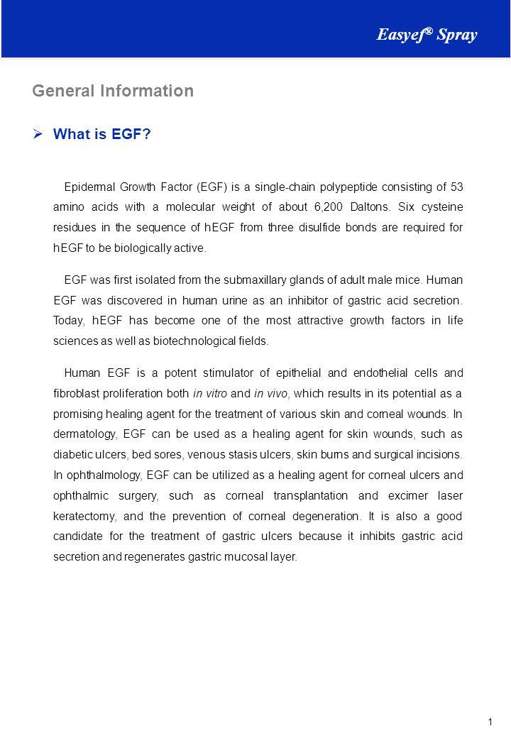 Easyef® Spray General Information What is EGF