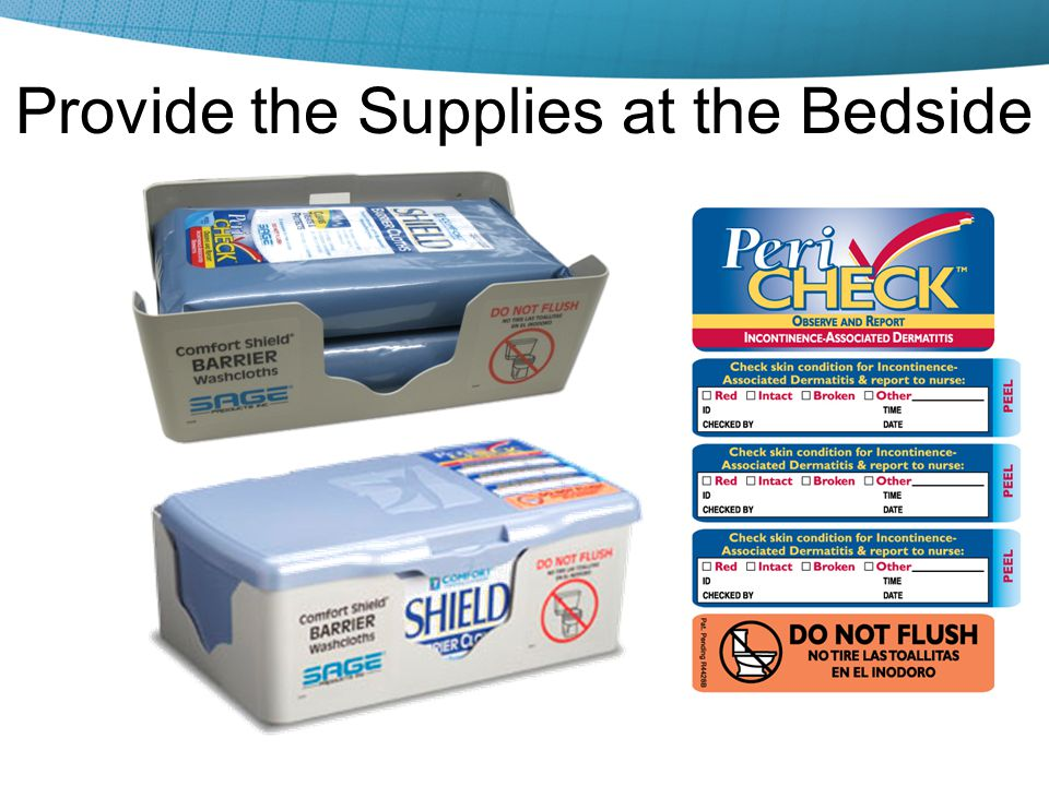 Provide the Supplies at the Bedside