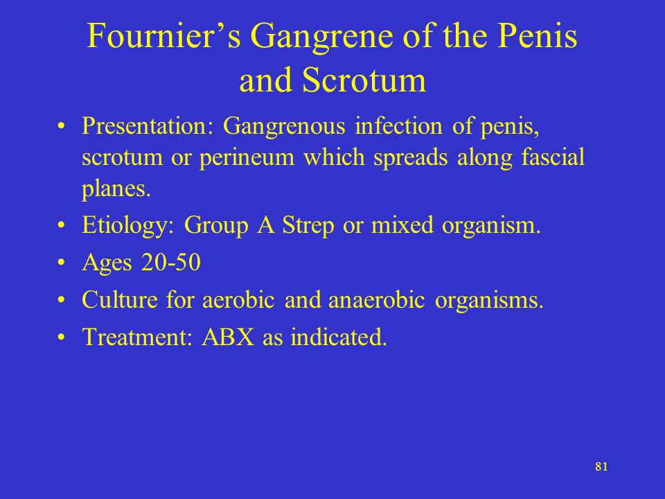 Fournier's Gangrene of the Penis and Scrotum