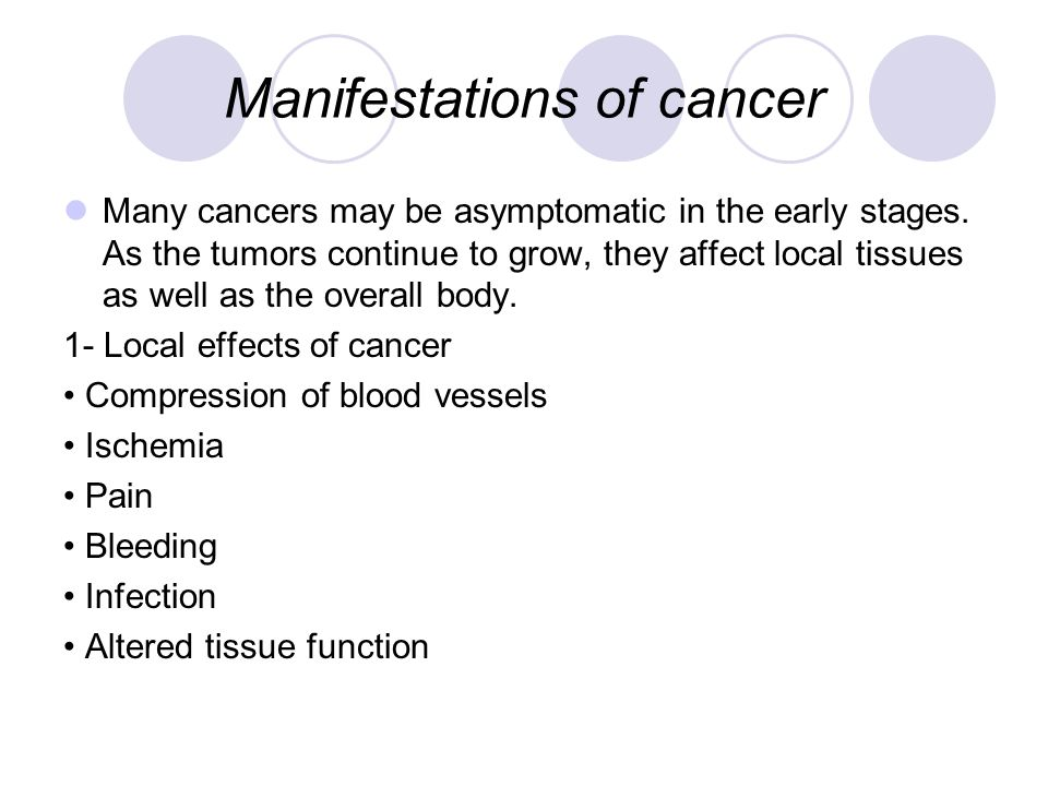 Manifestations of cancer