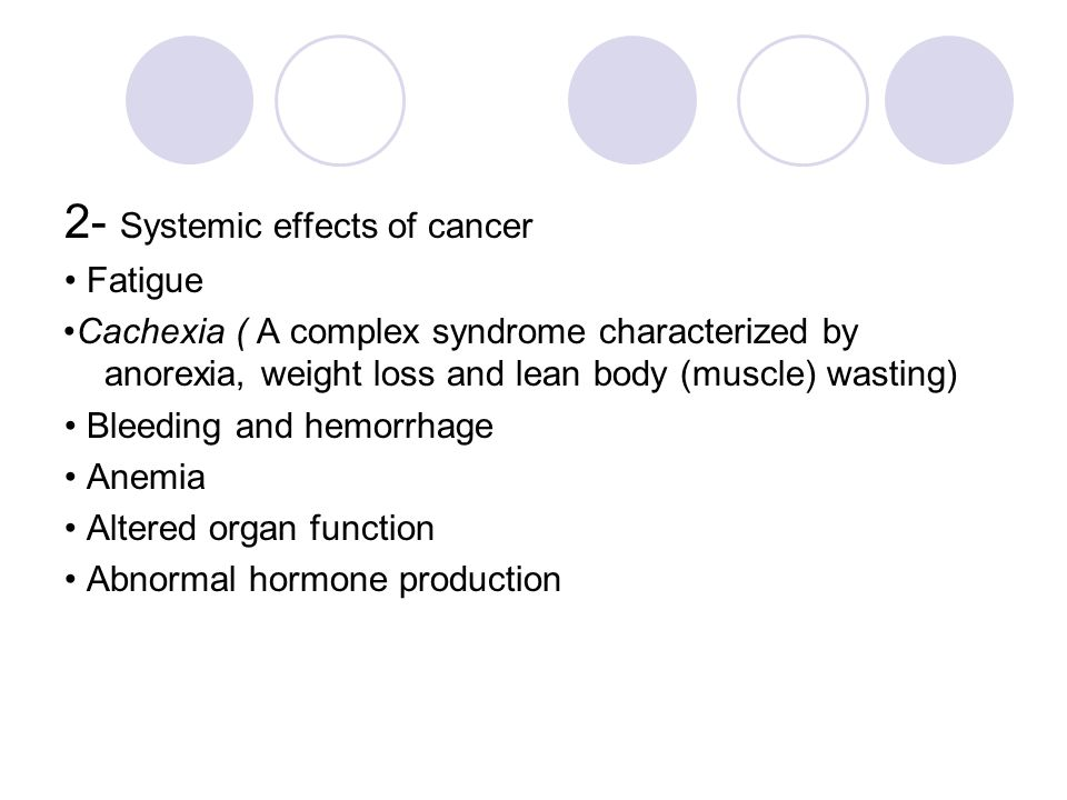 2- Systemic effects of cancer
