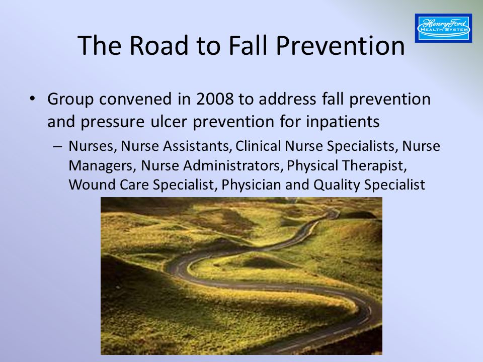 The Road to Fall Prevention
