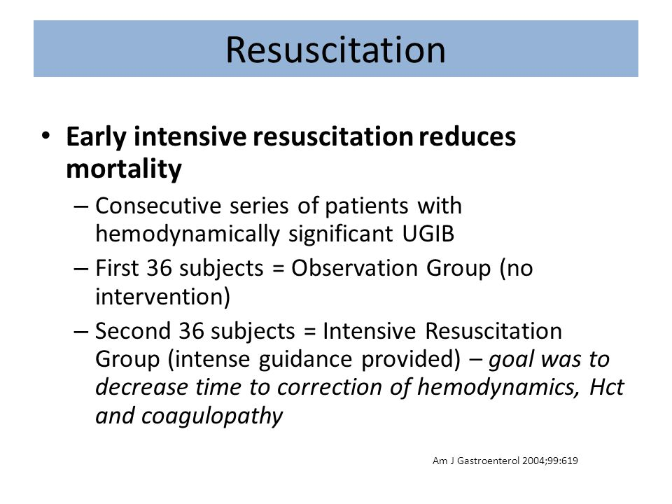 Resuscitation Early intensive resuscitation reduces mortality