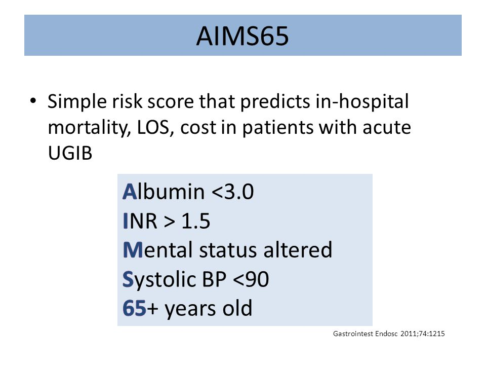 AIMS65 Albumin <3.0 INR > 1.5 Mental status altered