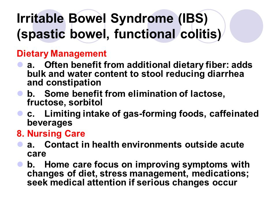 Irritable Bowel Syndrome (IBS) (spastic bowel, functional colitis)