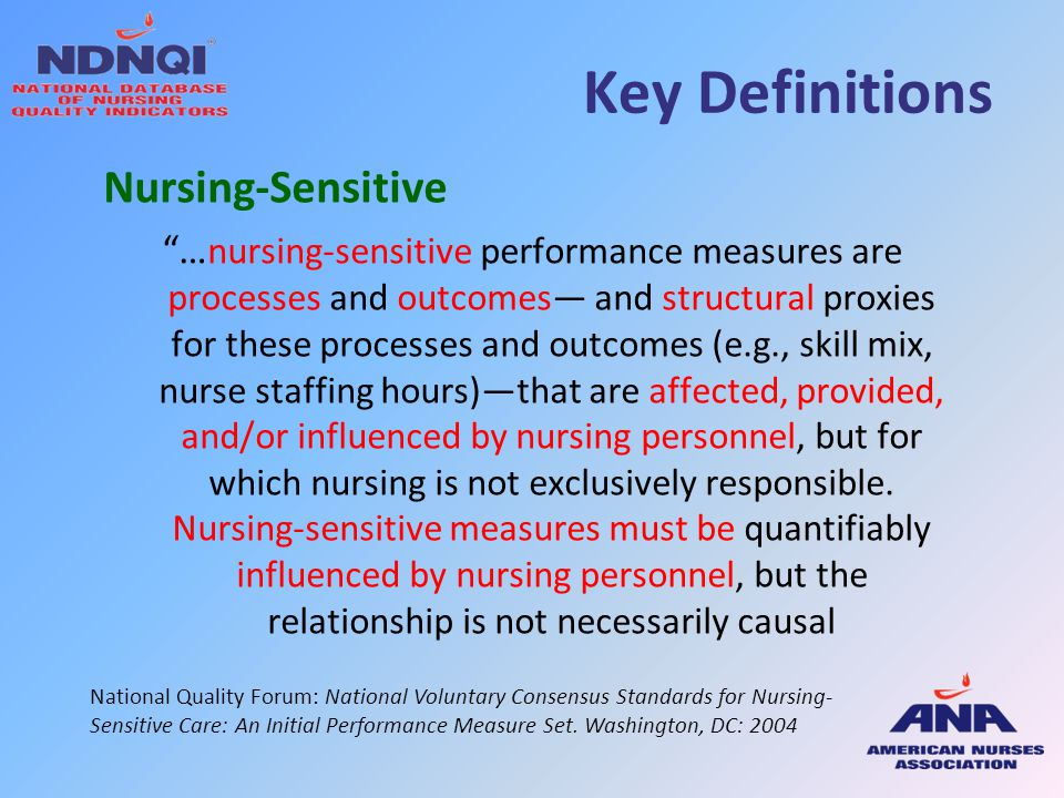 Key Definitions Nursing-Sensitive