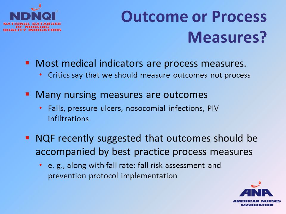 Outcome or Process Measures