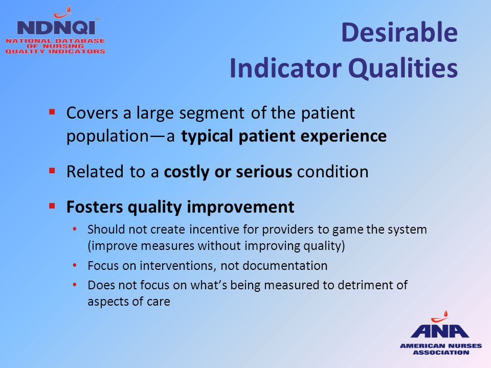 Desirable Indicator Qualities