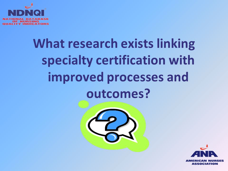 What research exists linking specialty certification with improved processes and outcomes