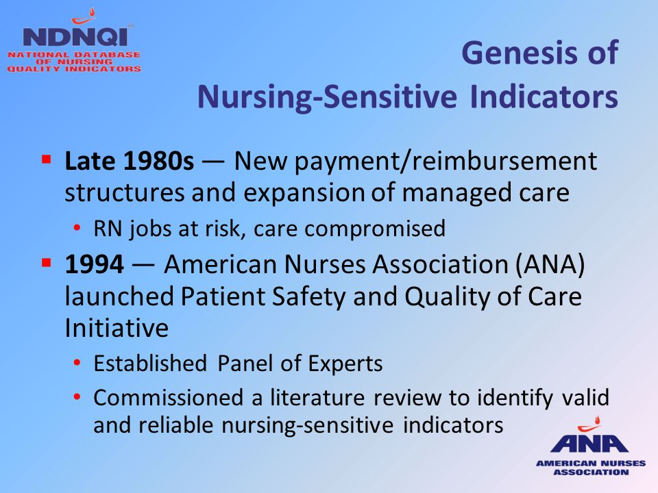 Genesis of Nursing-Sensitive Indicators