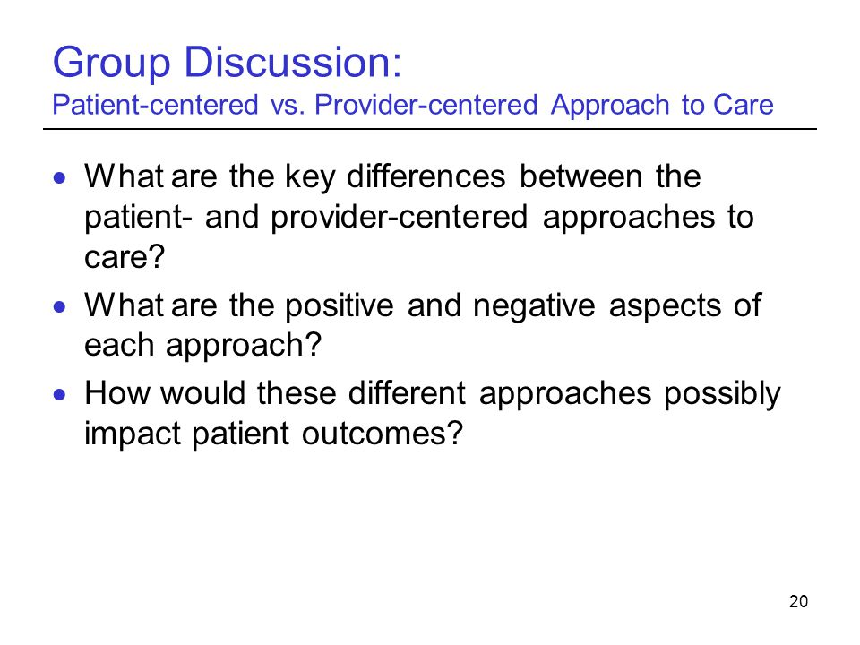 Group Discussion: Patient-centered vs