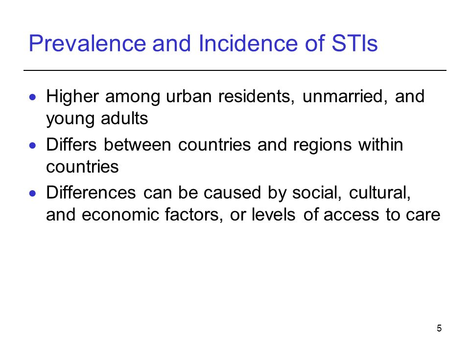Prevalence and Incidence of STIs