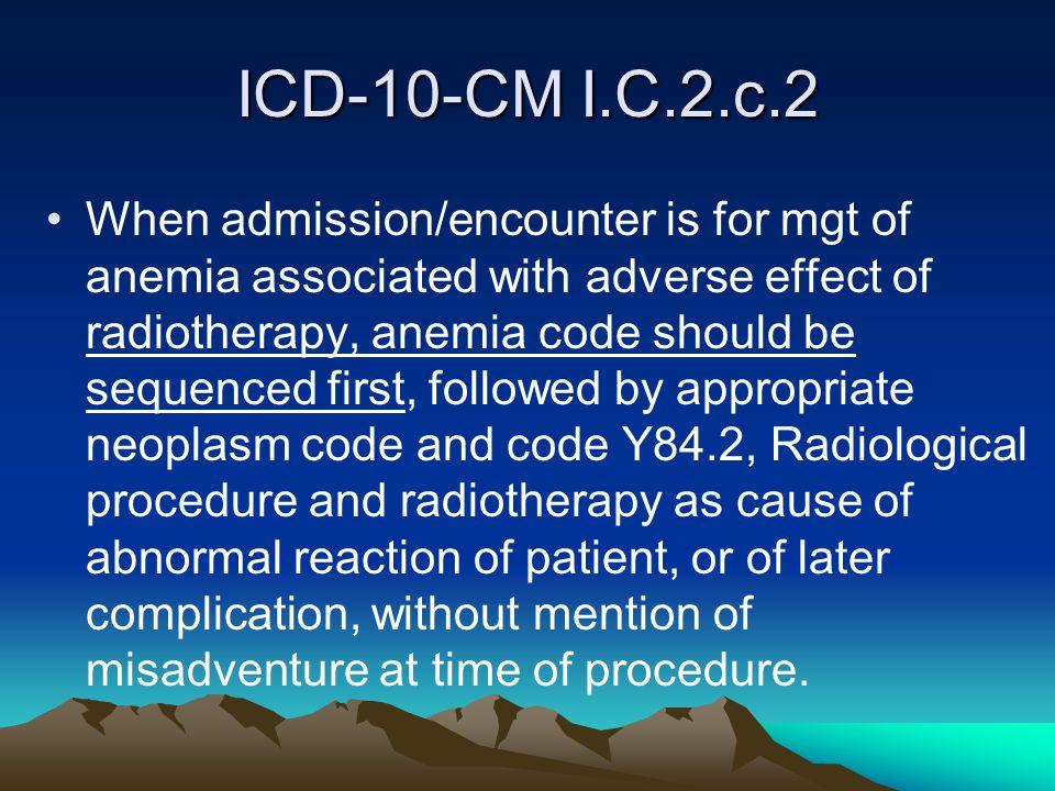 ICD-10-CM I.C.2.c.2