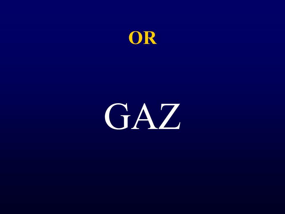 OR GAZ