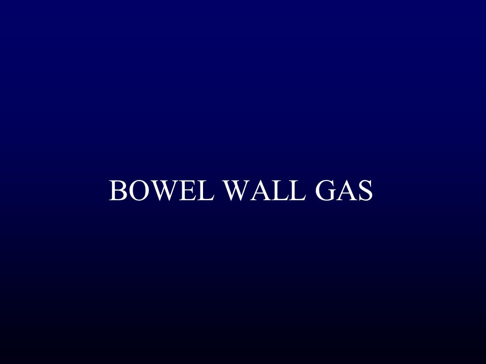BOWEL WALL GAS