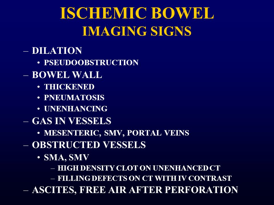 ISCHEMIC BOWEL IMAGING SIGNS