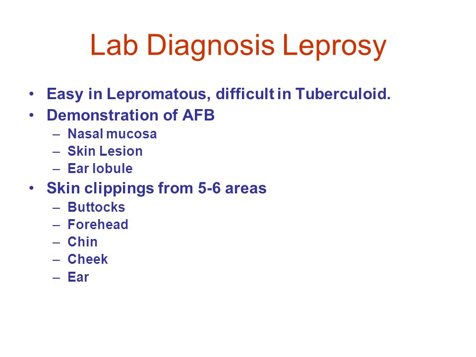 Lab Diagnosis Leprosy Easy in Lepromatous, difficult in Tuberculoid.