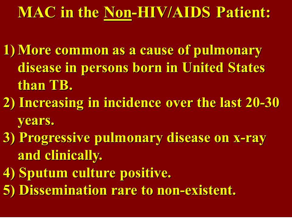 MAC in the Non-HIV/AIDS Patient: