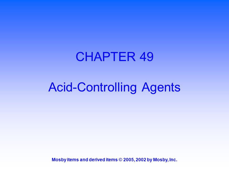 CHAPTER 49 Acid-Controlling Agents