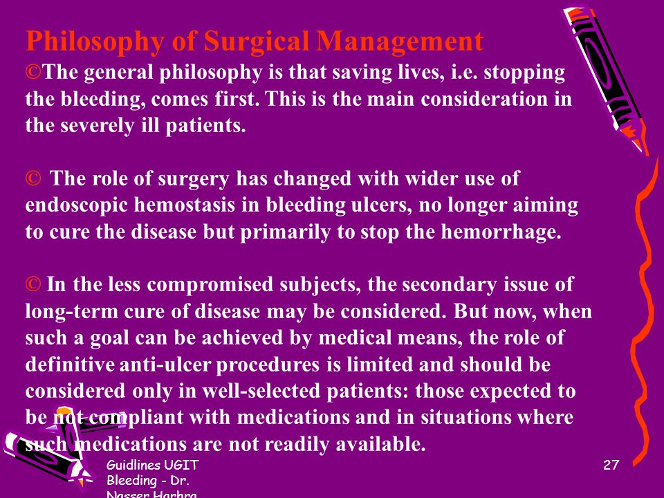 Philosophy of Surgical Management