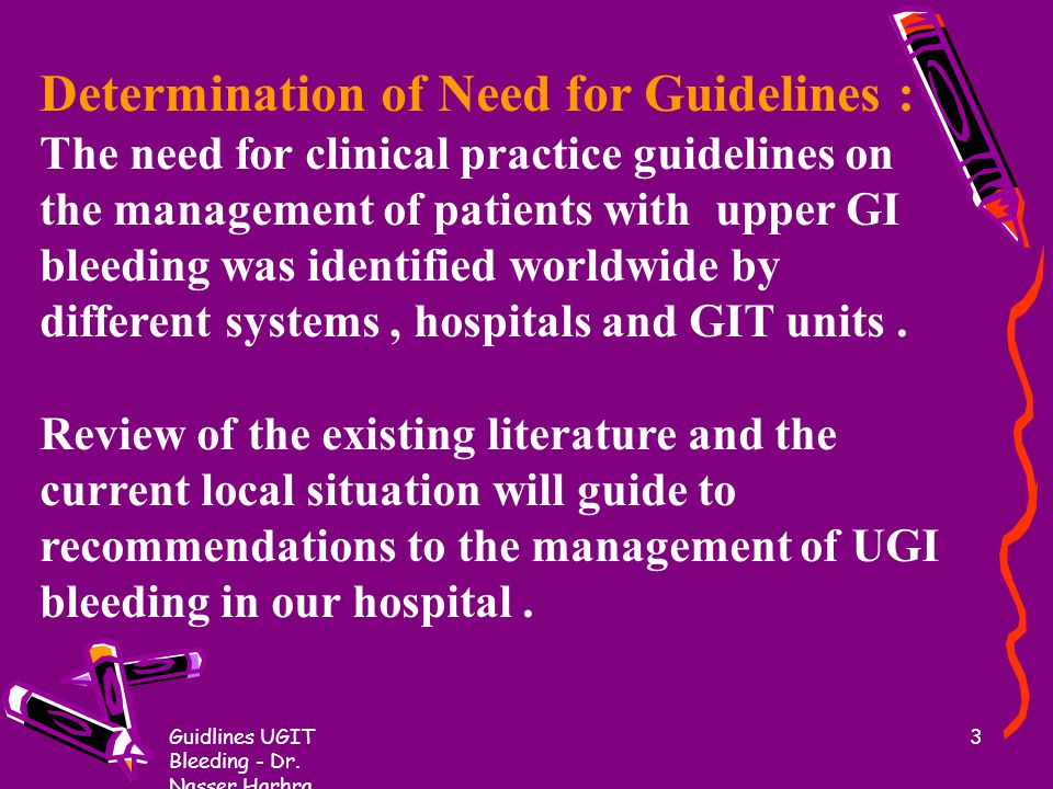 Determination of Need for Guidelines :