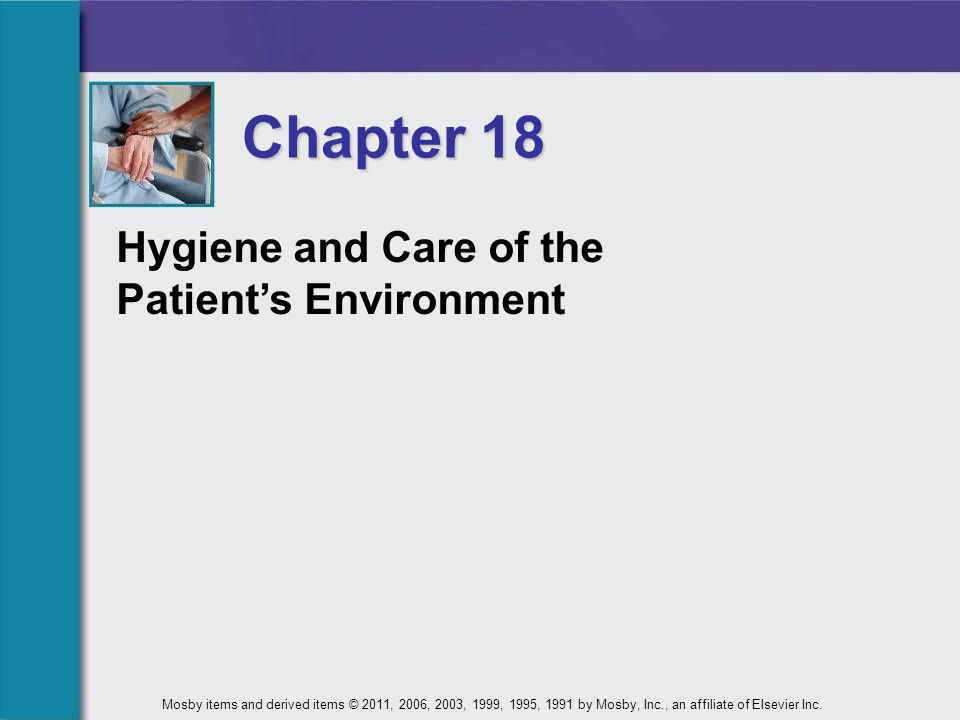 Chapter 18 Hygiene and Care of the Patient's Environment
