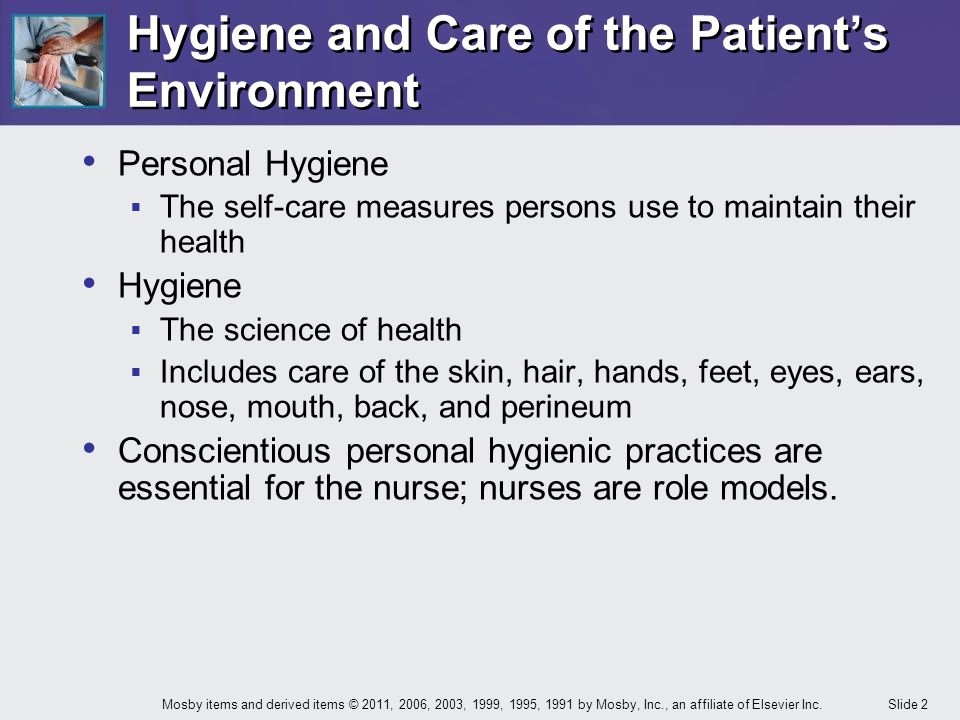 Hygiene and Care of the Patient's Environment
