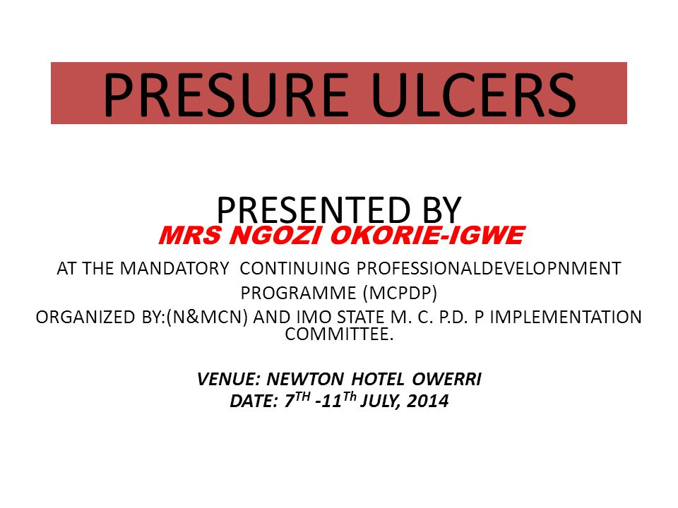PRESURE ULCERS PRESENTED BY