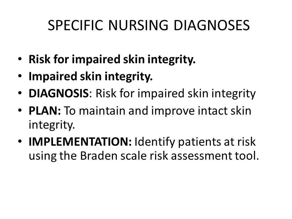 SPECIFIC NURSING DIAGNOSES