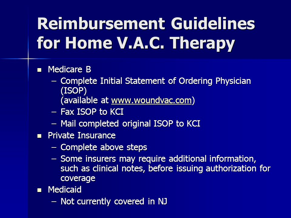 Reimbursement Guidelines for Home V.A.C. Therapy