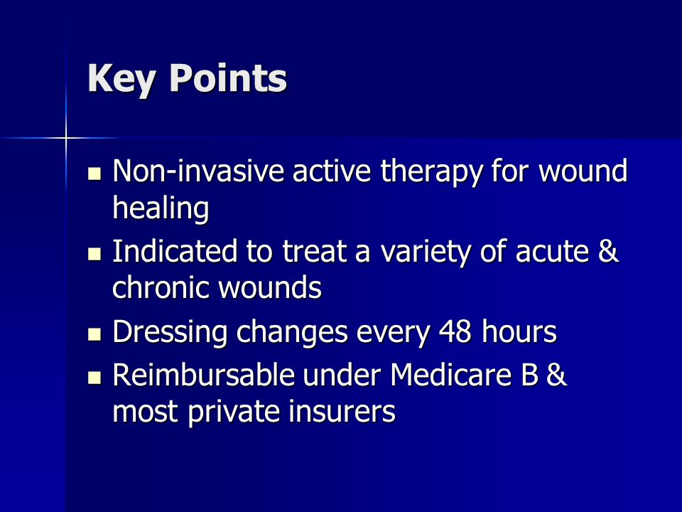 Key Points Non-invasive active therapy for wound healing
