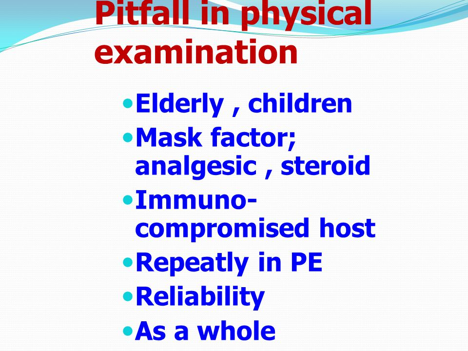 Pitfall in physical examination