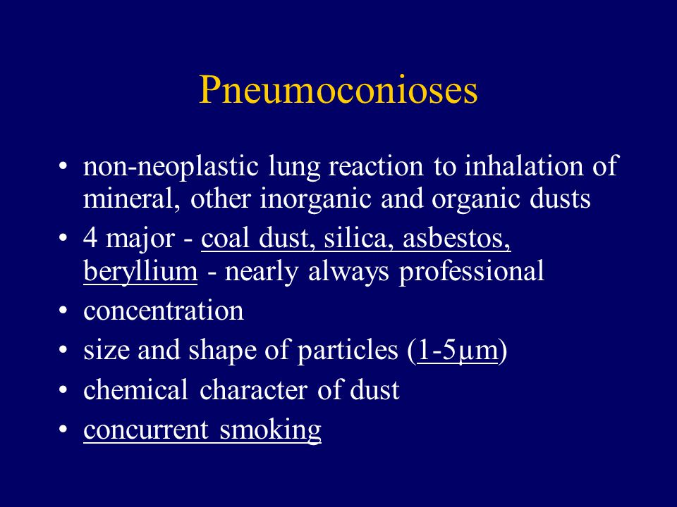 Pneumoconioses non-neoplastic lung reaction to inhalation of mineral, other inorganic and organic dusts.