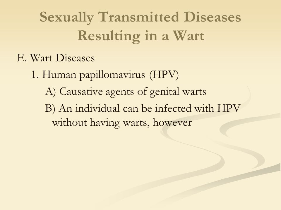Sexually Transmitted Diseases Resulting in a Wart