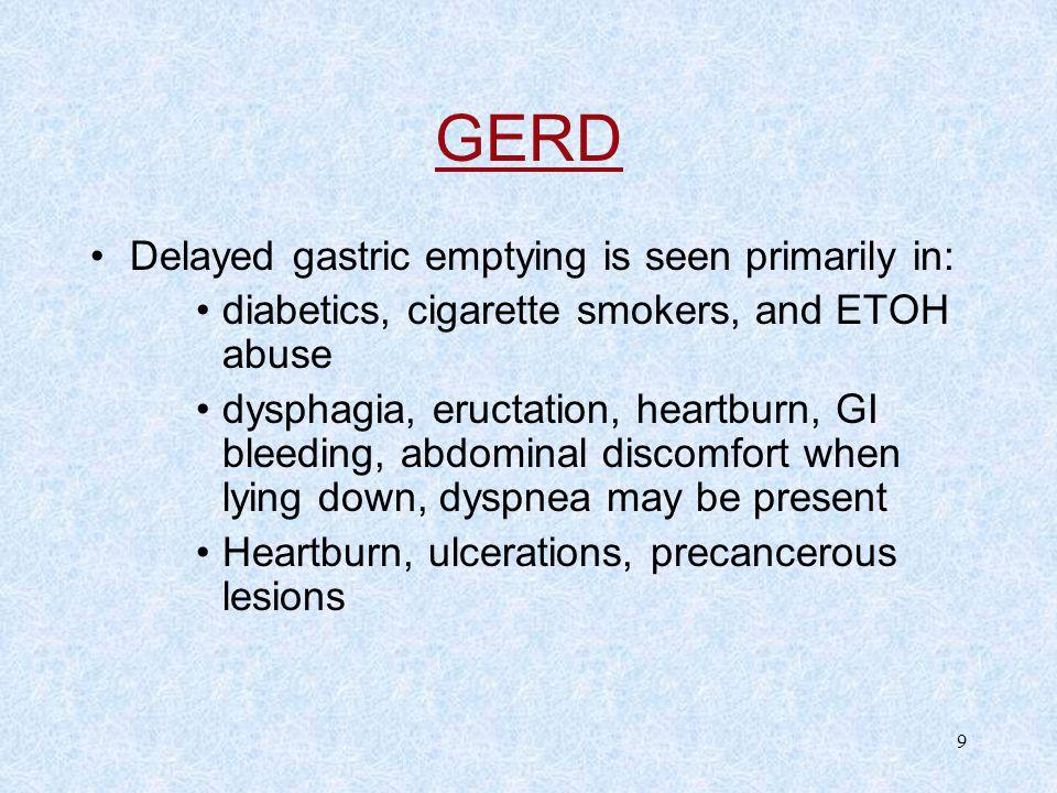 GERD Delayed gastric emptying is seen primarily in: