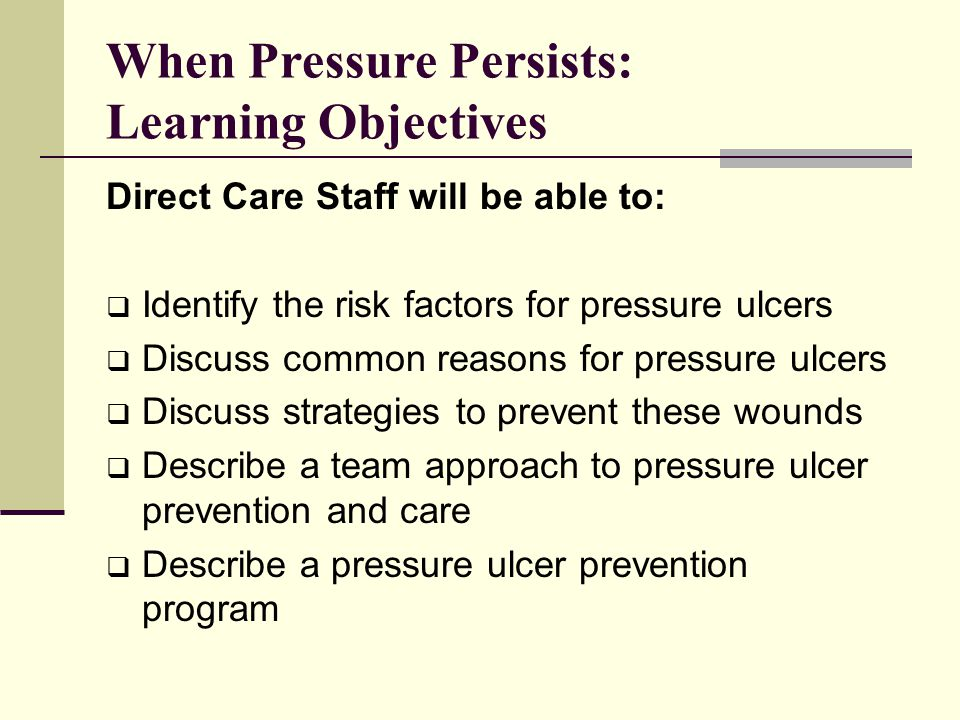When Pressure Persists: Learning Objectives