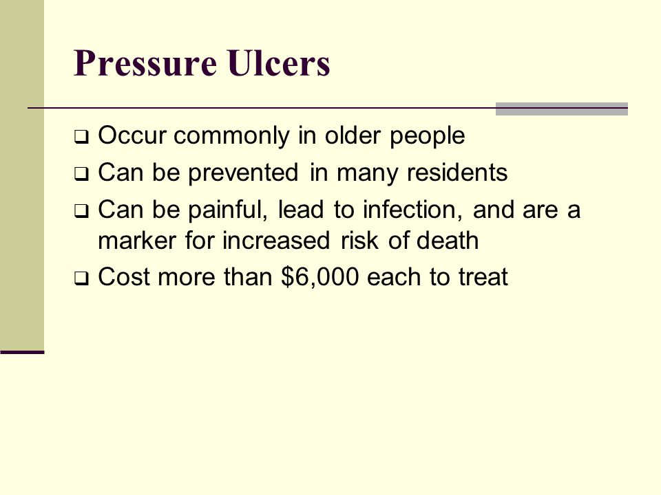Pressure Ulcers Occur commonly in older people