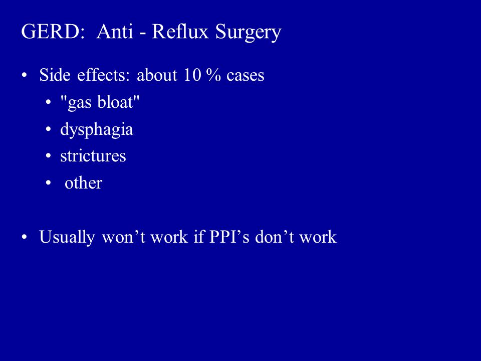 GERD: Anti - Reflux Surgery