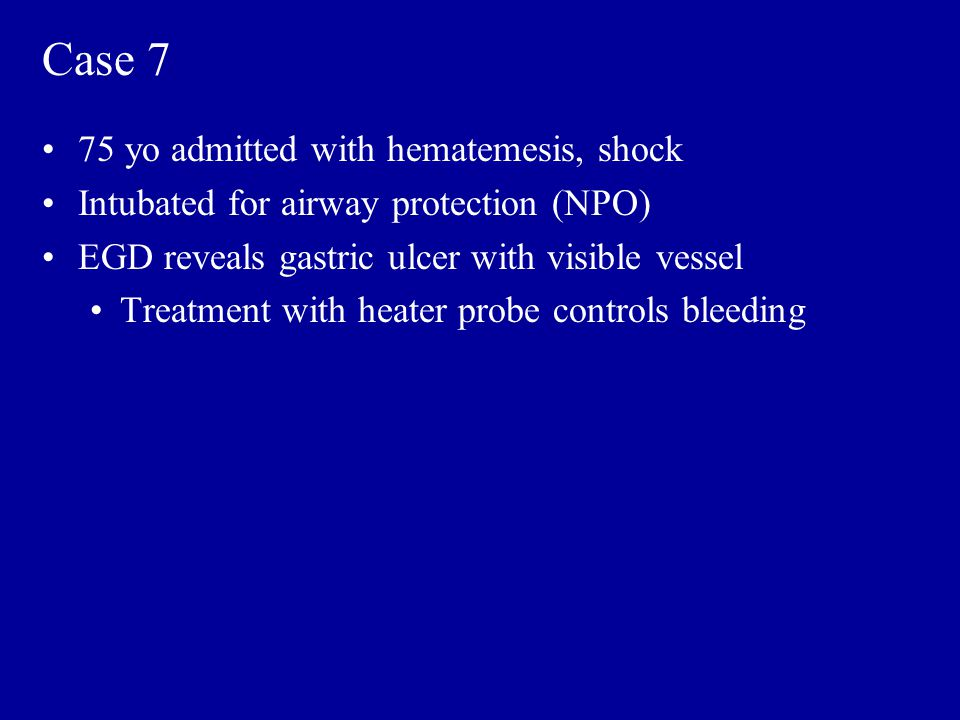 Case 7 75 yo admitted with hematemesis, shock