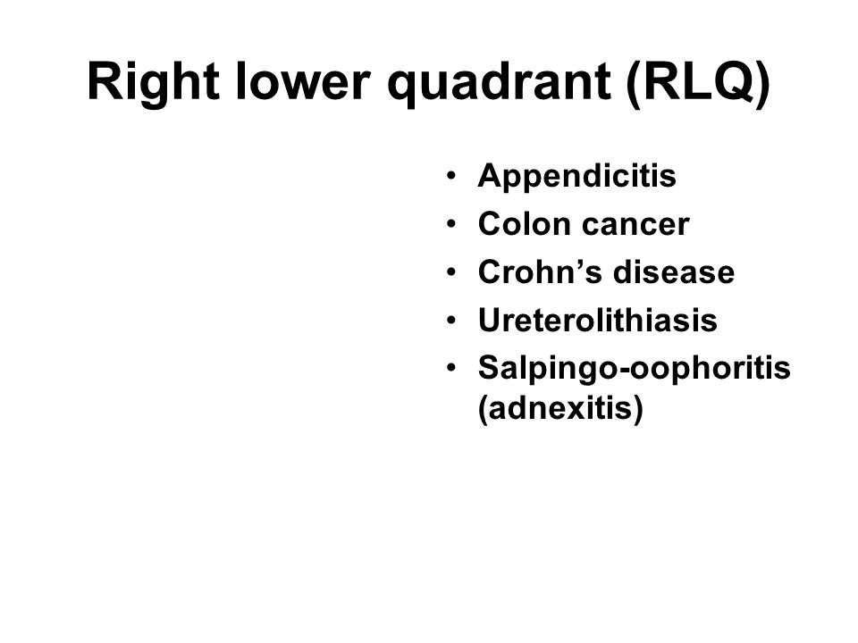 Right lower quadrant (RLQ)