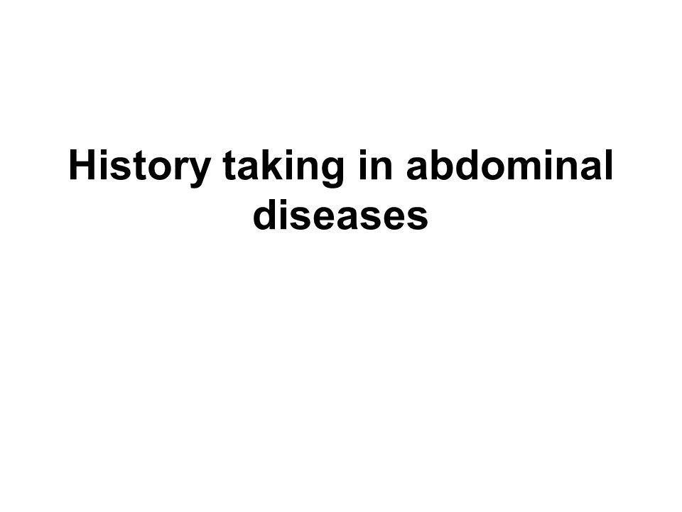 History taking in abdominal diseases