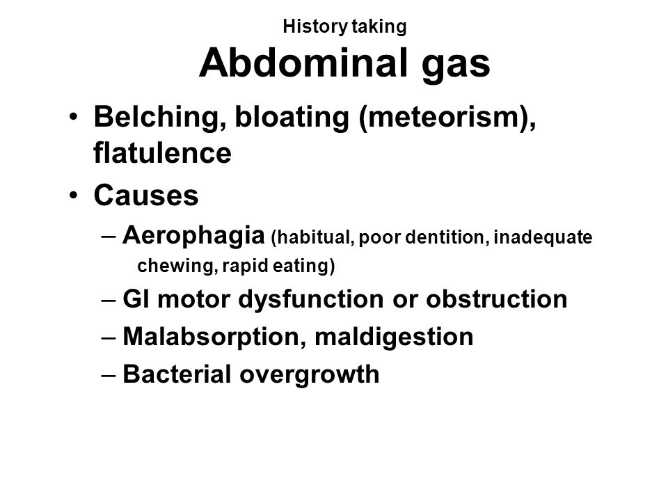 History taking Abdominal gas