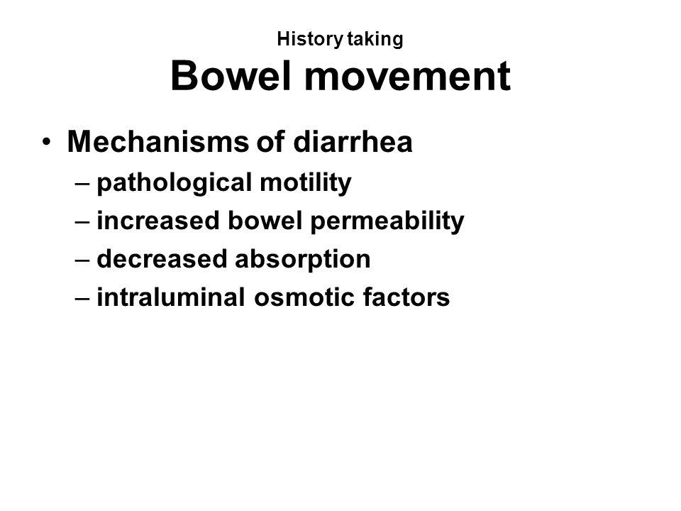 History taking Bowel movement