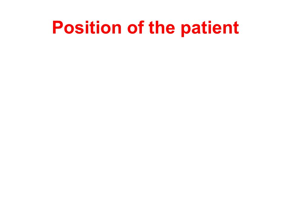 Position of the patient