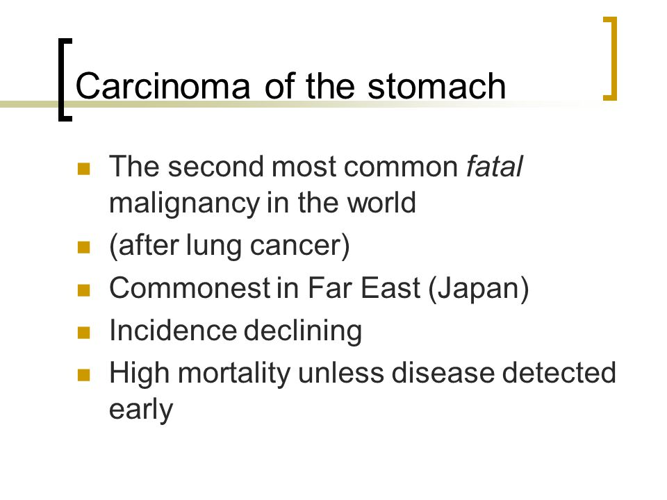 Carcinoma of the stomach